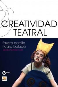 """Nueva edición renovada y actualizada del manual """"Creatividad Teatral"""""""