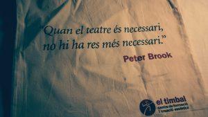 Quan el teatre és necessari, no hi ha res més necessari